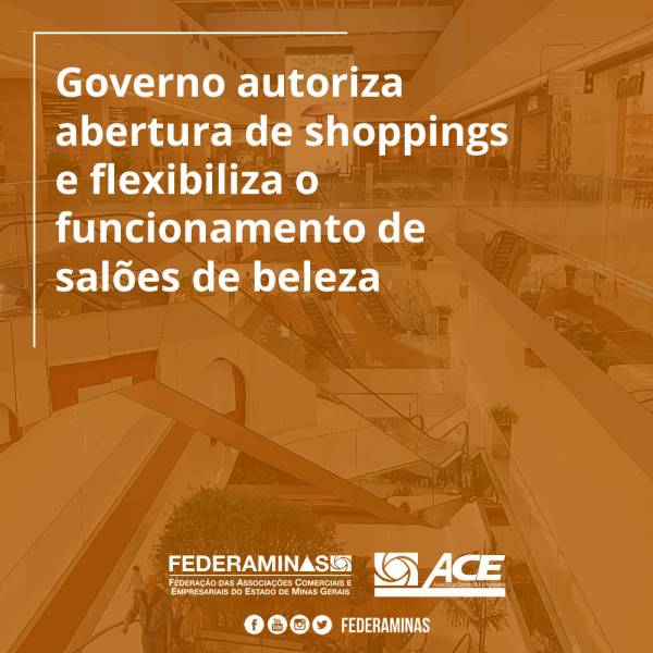 Governo autoriza abertura de shoppings e flexibiliza o funcionamento de salões de beleza