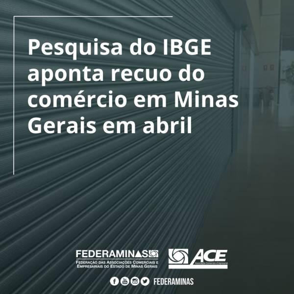 Pesquisa do IBGE aponta recuo de 14,3% do comércio em Minas Gerais em abril
