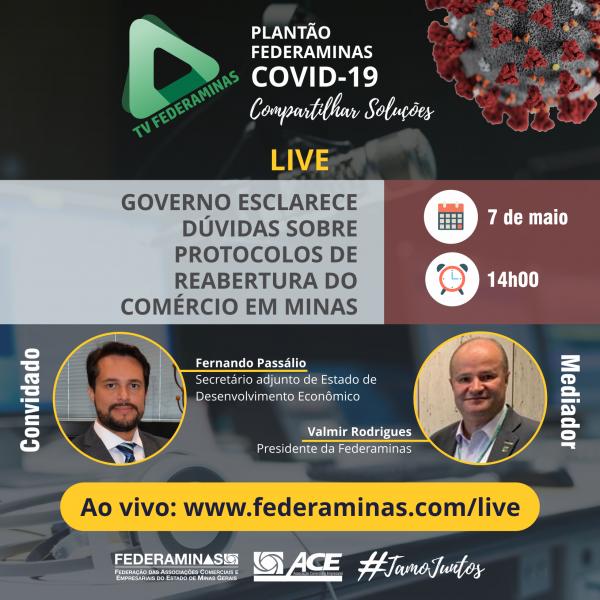 Federaminas vai realizar live sobre o programa Minas Consciente com secretário adjunto de Desenvolvimento Econômico